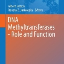 DNA Methyltransferases - Role and Function (Jeltsch, A. & Jurkowska, RZ, Herausgeber), Springer International Publishing, 2016